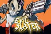 Эвил Слеер убивает врагов