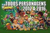 Subway Surfers Todos Personagens 2012-2016