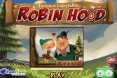Искривлённые сказки - Робин Гуд