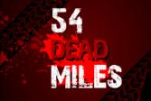 54 Мертвые мили