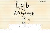 Археолог Боб - 2