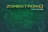 Машина времени: Зомботрон 2