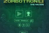 Играть Зомботрон 2: Машина времени онлайн флеш игра для детей