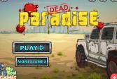 Играть Мертвый рай онлайн флеш игра для детей