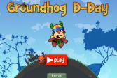 Играть Д-день сурка онлайн флеш игра для детей
