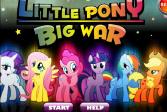 Играть Большая война маленькой пони онлайн флеш игра для детей
