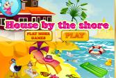 Играть Дом на берегу онлайн флеш игра для детей