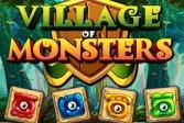 Деревня Монстров Village Of Monsters
