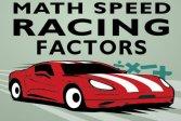 Математические факторы скорости гонок Math Speed Racing Factors
